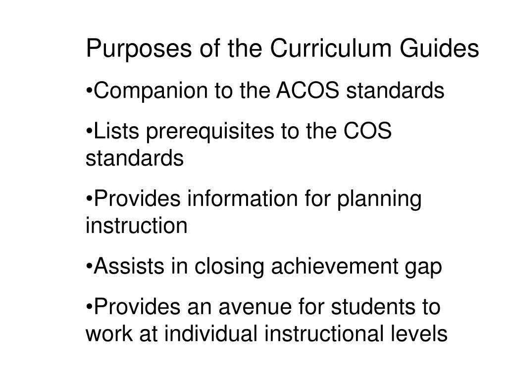 Purposes of the Curriculum Guides