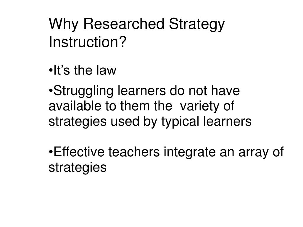 Why Researched Strategy Instruction?
