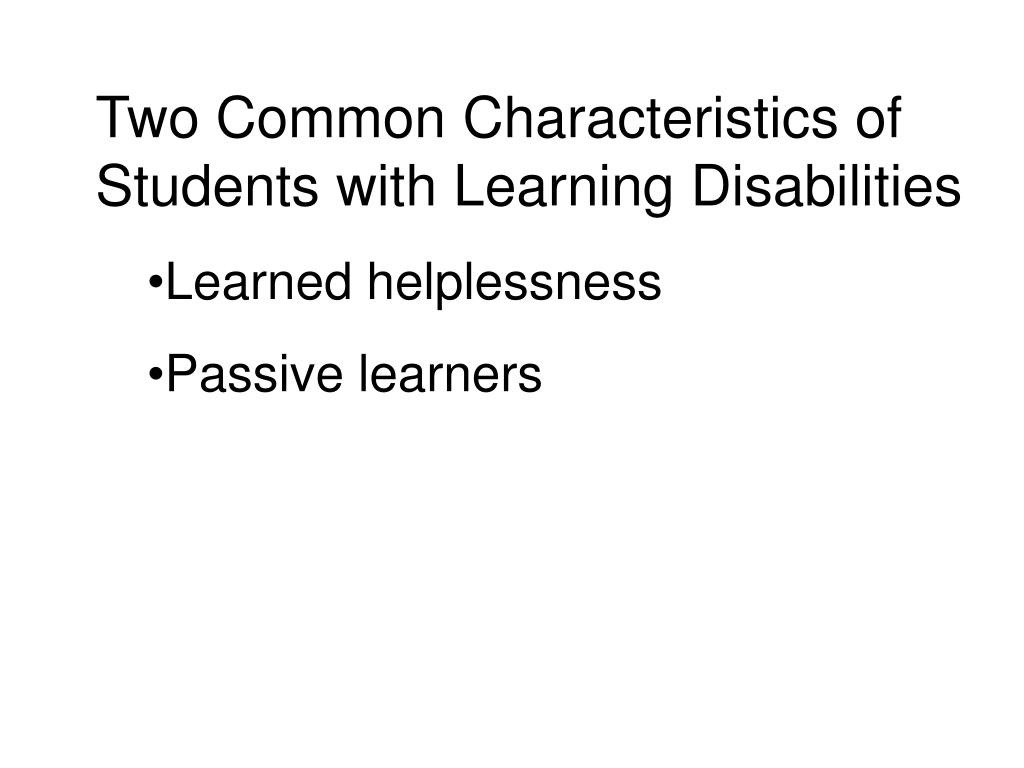 Two Common Characteristics of Students with Learning Disabilities