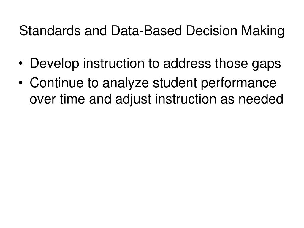 Standards and Data-Based Decision Making