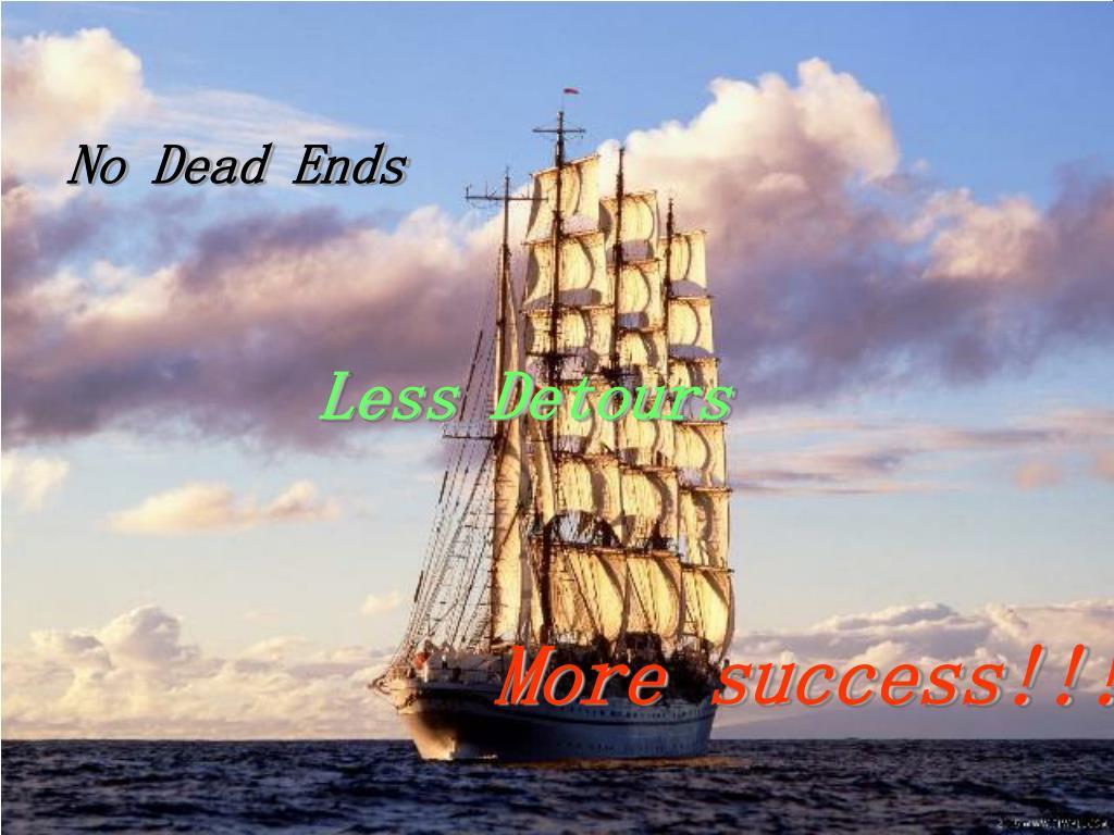 No Dead Ends