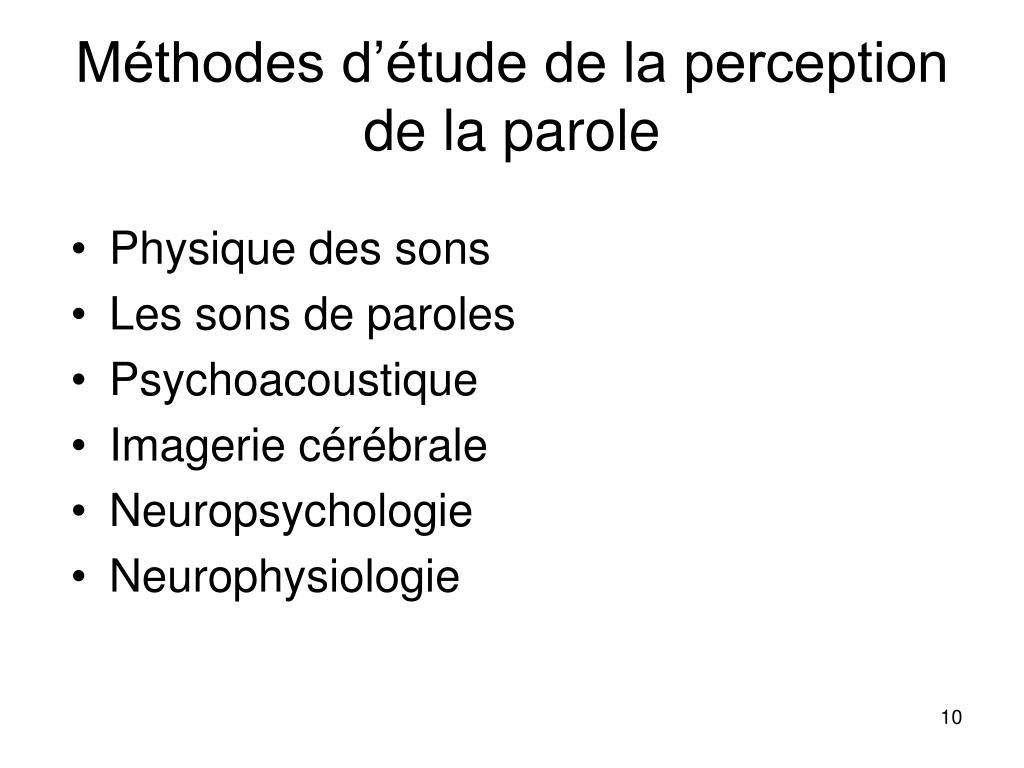 Méthodes d'étude de la perception de la parole