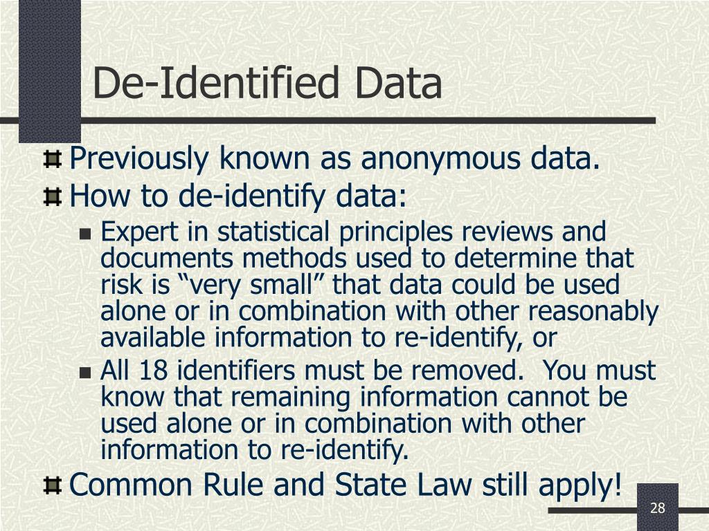 De-Identified Data