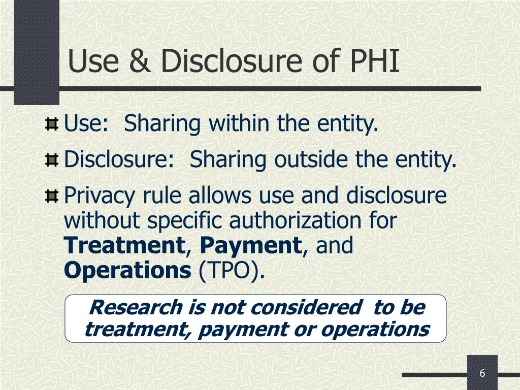 Use & Disclosure of PHI
