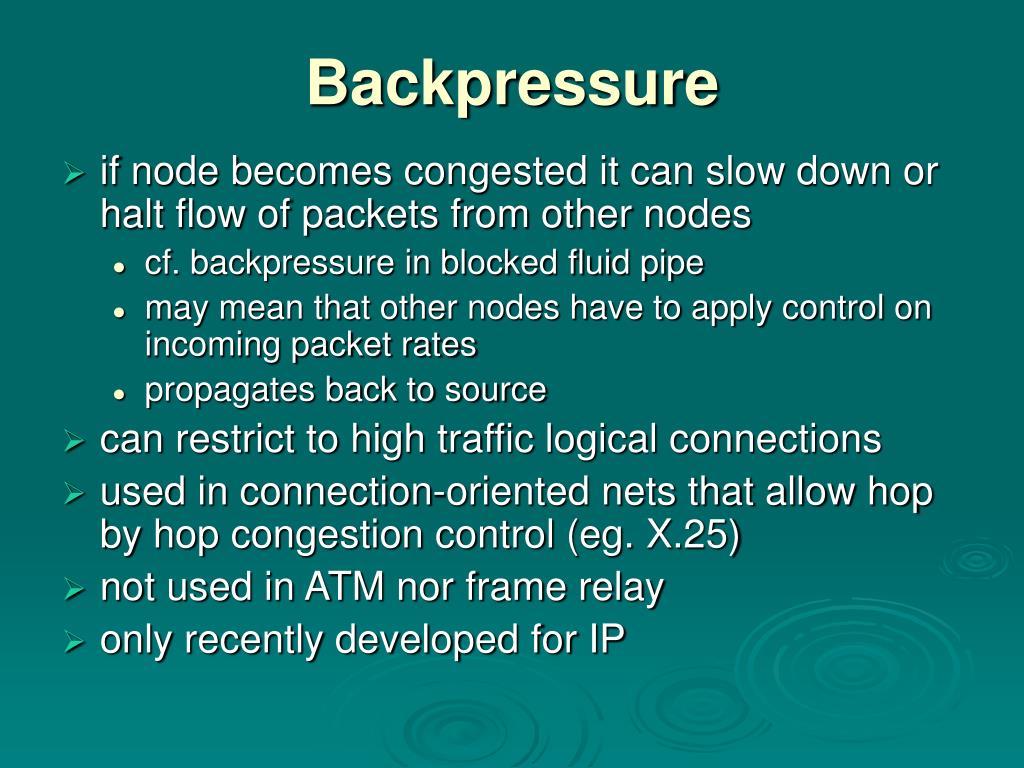 Backpressure