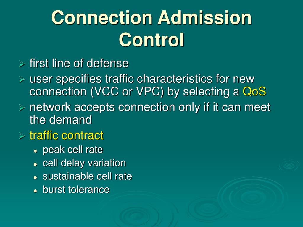 Connection Admission Control