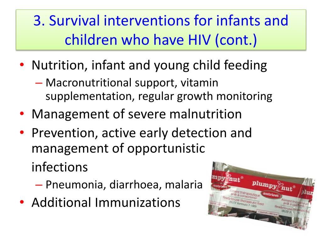 3. Survival interventions for infants and children who have HIV (cont.)