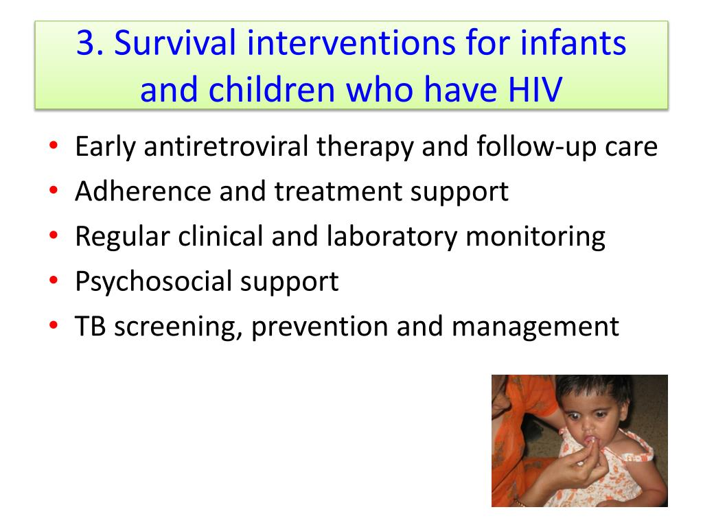 3. Survival interventions for infants and children who have HIV