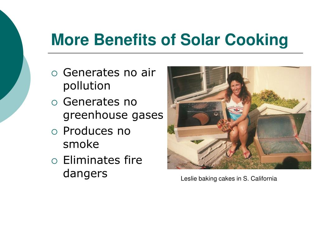 More Benefits of Solar Cooking