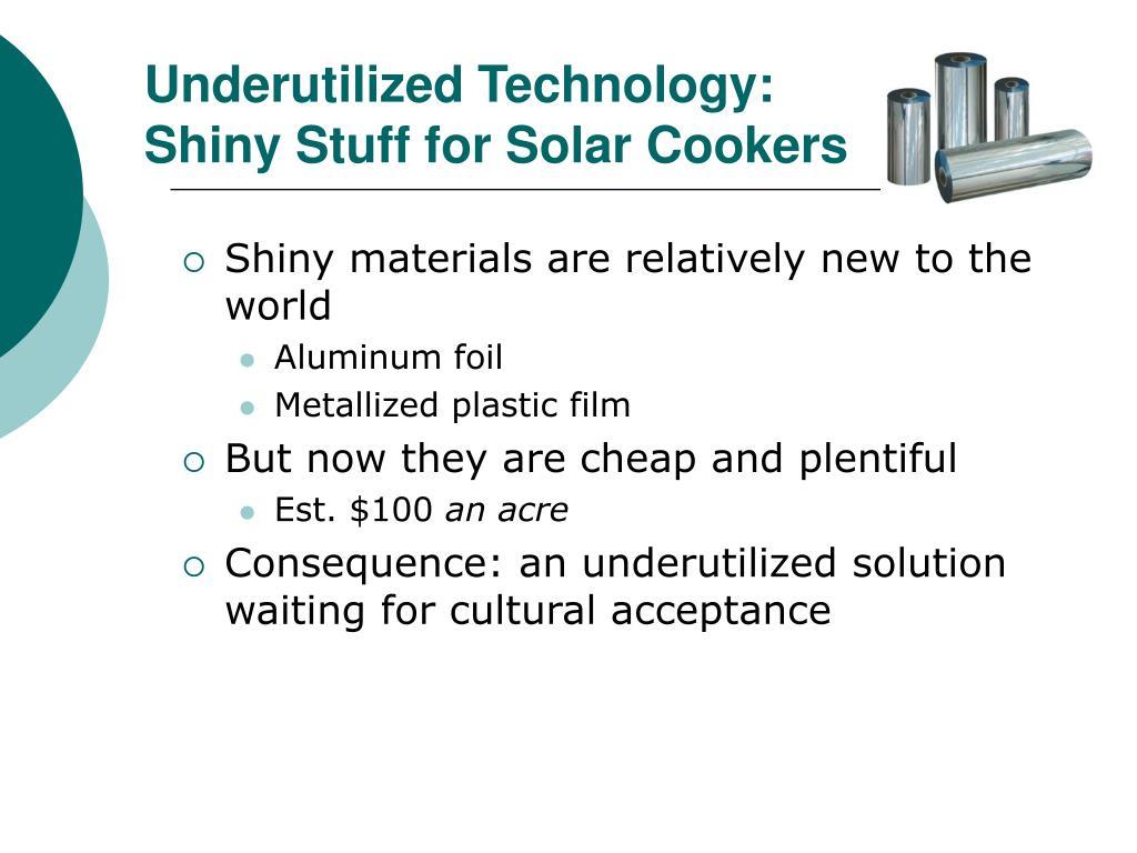 Underutilized Technology: