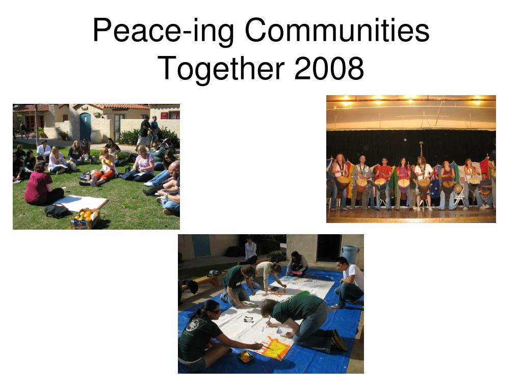 Peace-ing Communities Together 2008