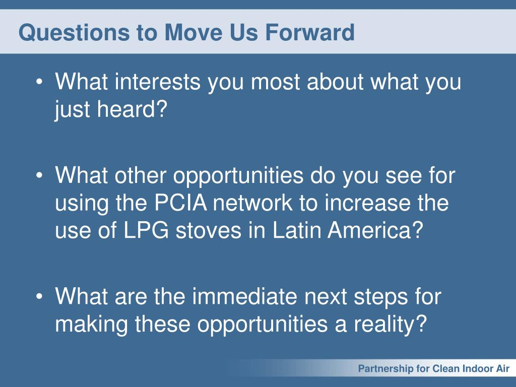 Questions to Move Us Forward