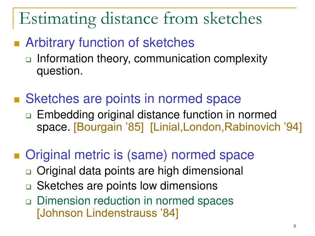 Estimating distance from sketches