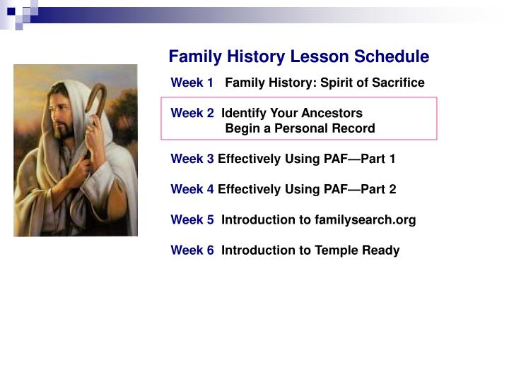 Family History Lesson Schedule