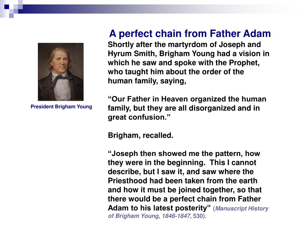 A perfect chain from Father Adam
