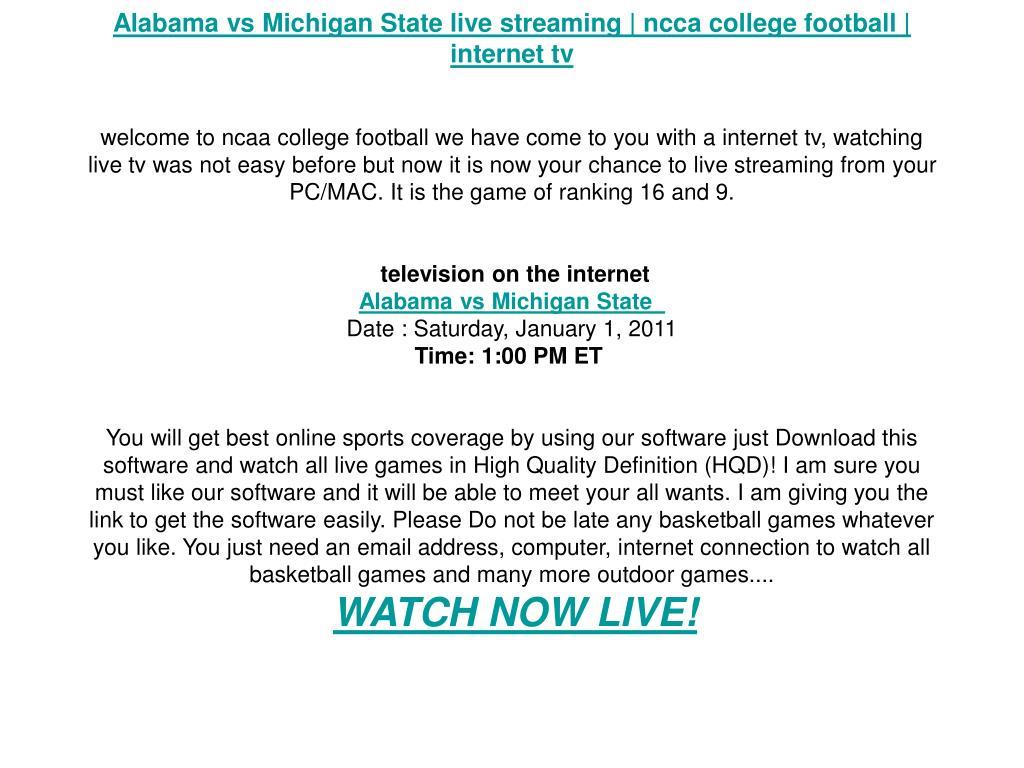 Alabama vs Michigan State live streaming | ncca college football | internet tv