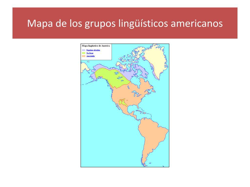 Mapa de los grupos lingüísticos americanos