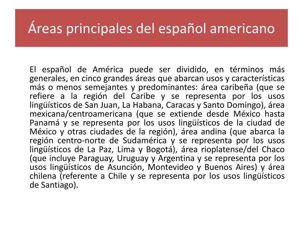 Áreas principales del español americano