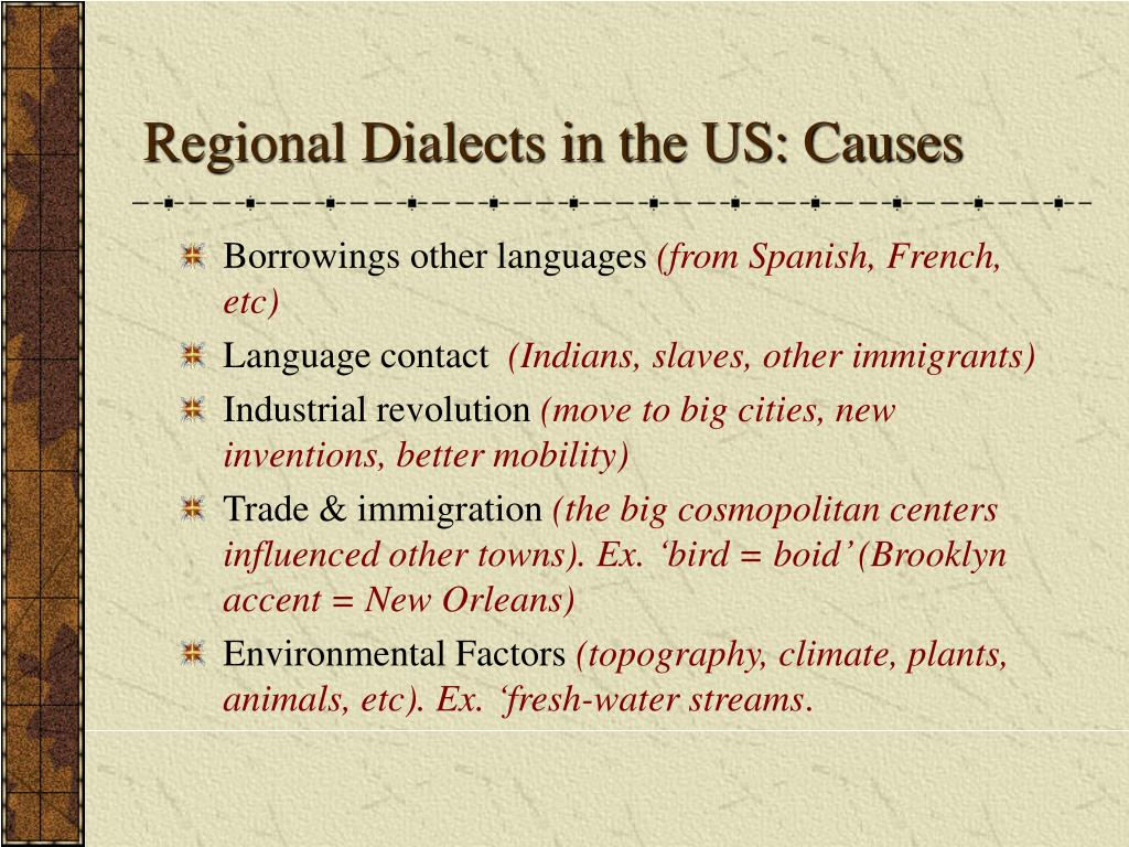 Regional Dialects in the US: Causes