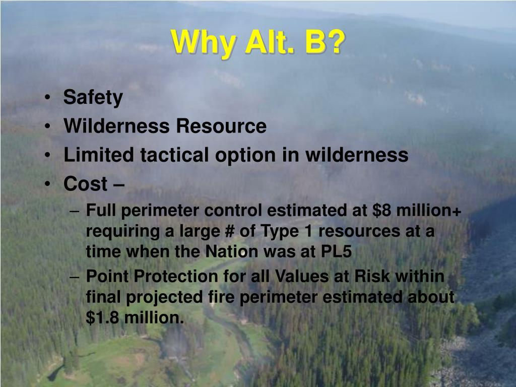 Why Alt. B?