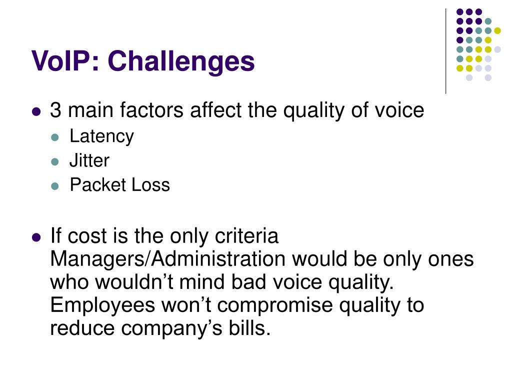 VoIP: Challenges