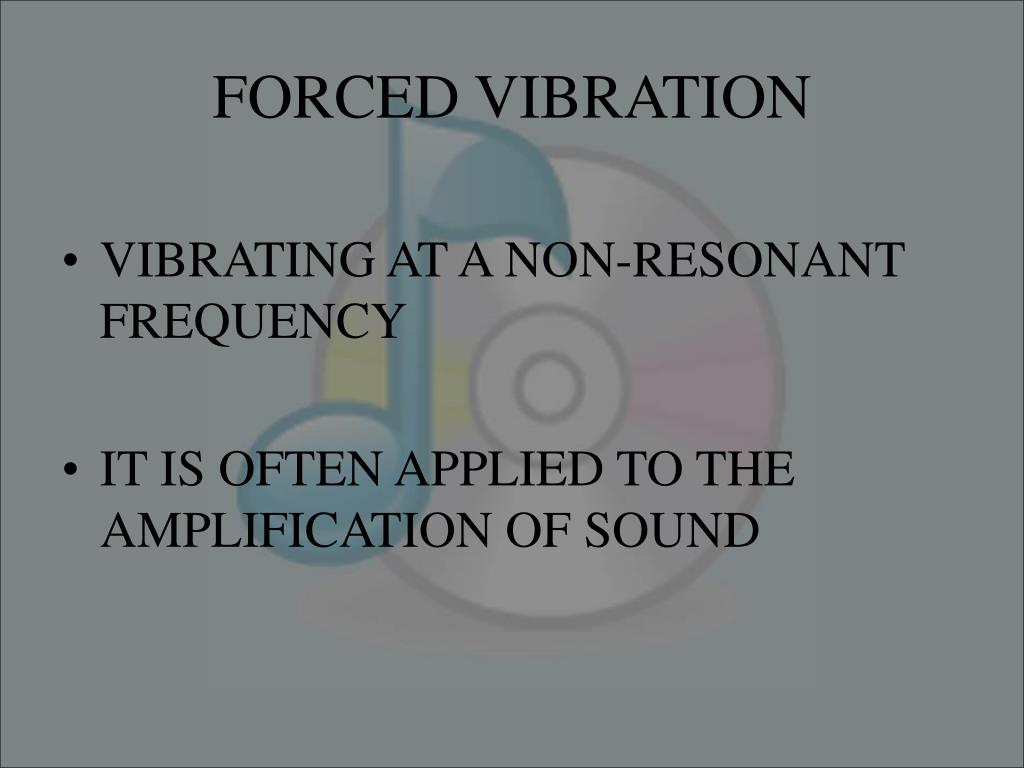 FORCED VIBRATION