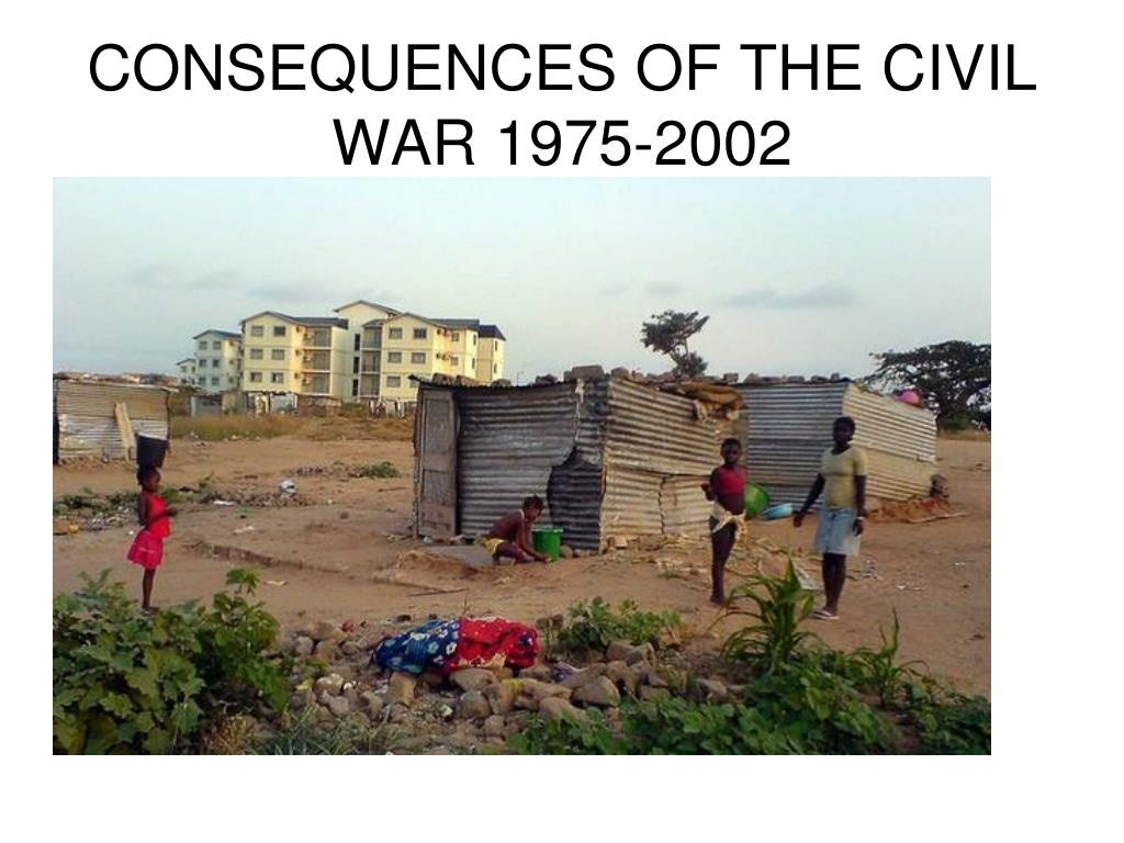 CONSEQUENCES OF THE CIVIL WAR 1975-2002