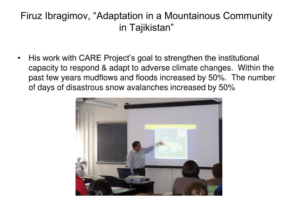 "Firuz Ibragimov, ""Adaptation in a Mountainous Community in Tajikistan"""