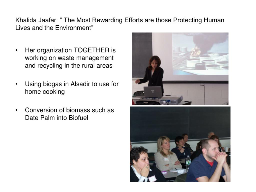 "Khalida Jaafar  "" The Most Rewarding Efforts are those Protecting Human Lives and the Environment"