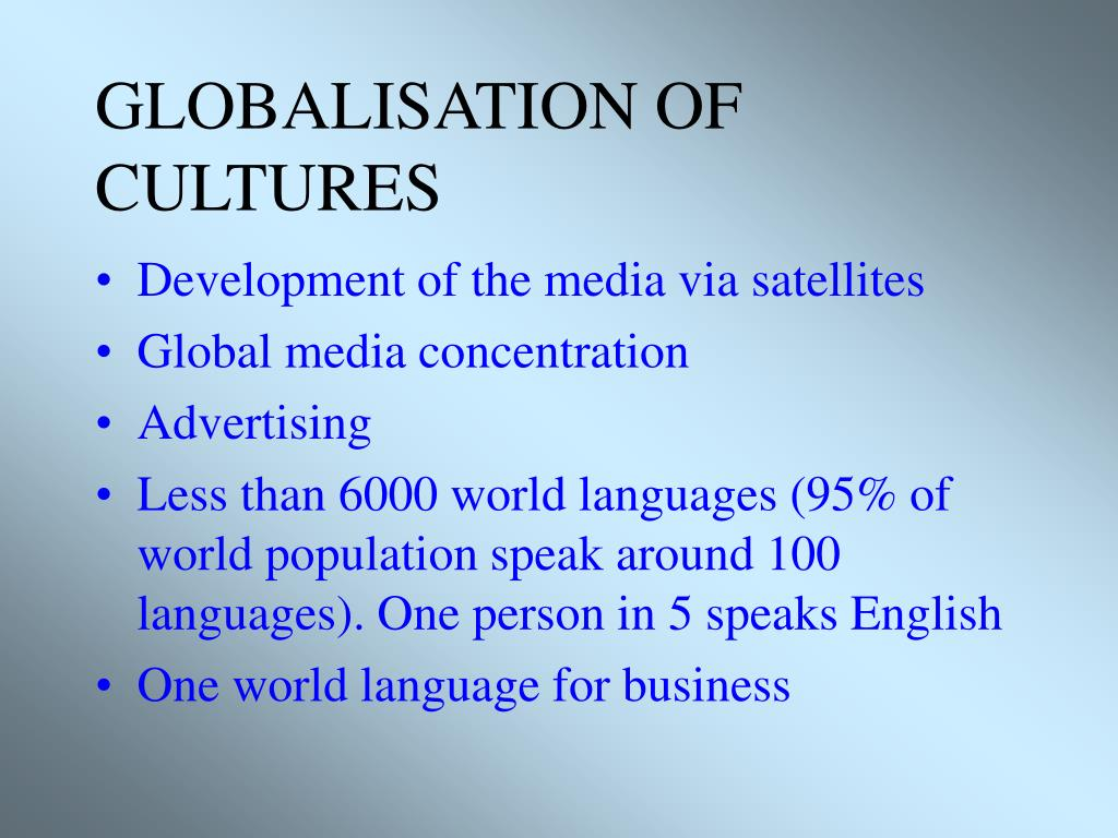 GLOBALISATION OF CULTURES
