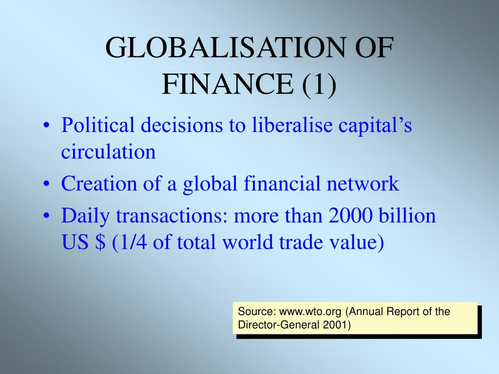 GLOBALISATION OF FINANCE (1)