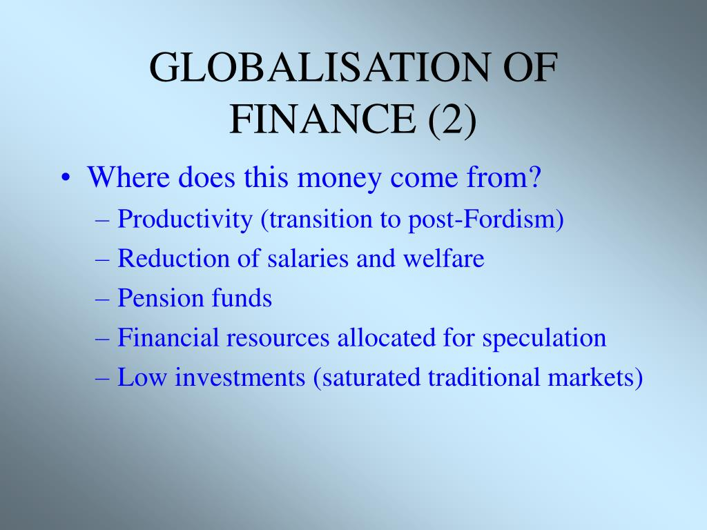 GLOBALISATION OF FINANCE (2)