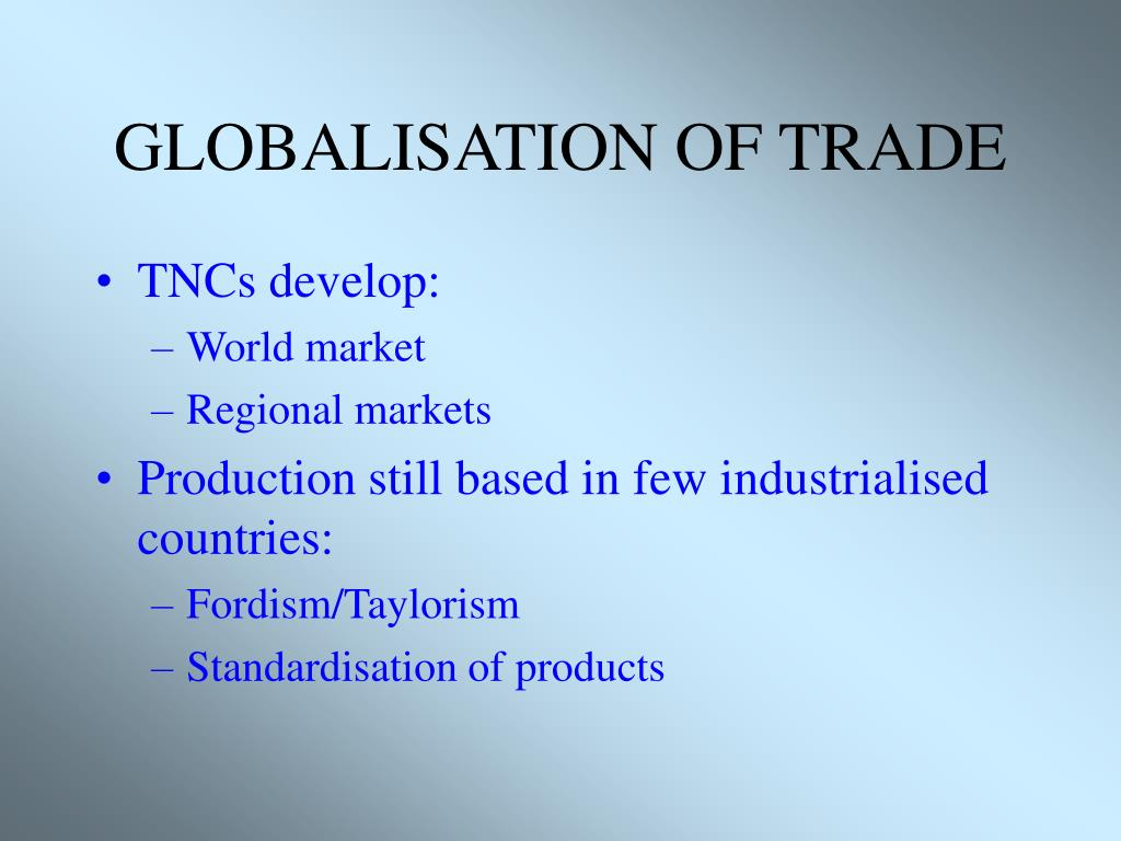 GLOBALISATION OF TRADE