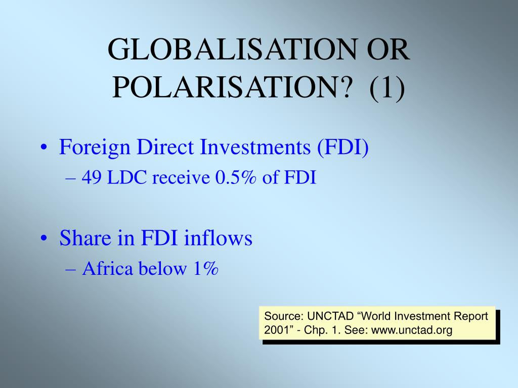GLOBALISATION OR POLARISATION?  (1)