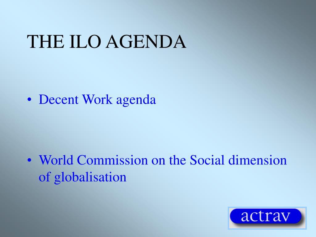 THE ILO AGENDA