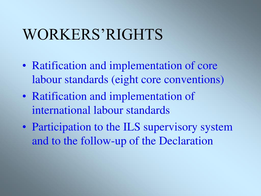 WORKERS'RIGHTS