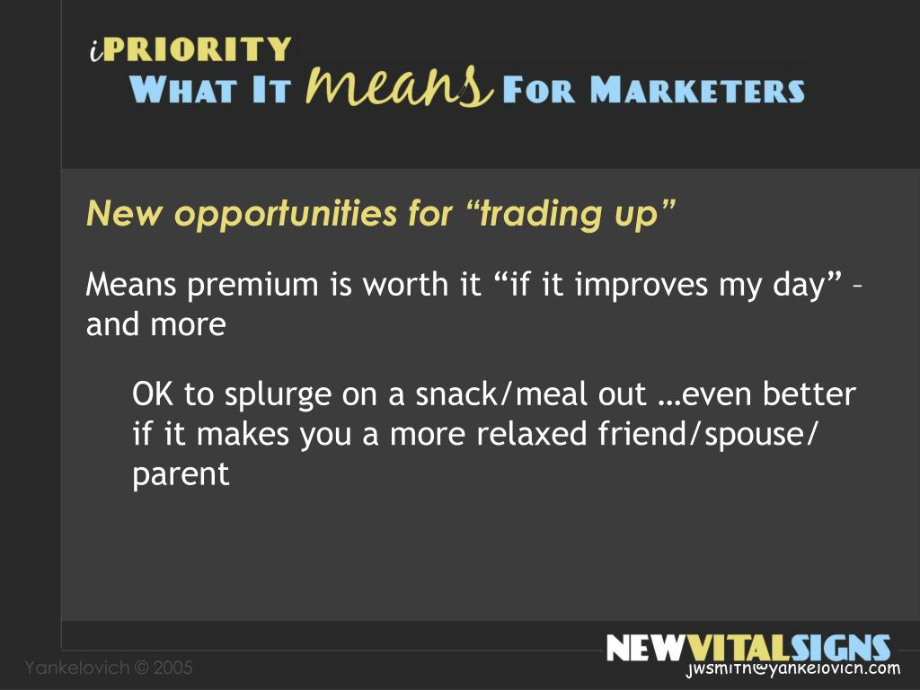 """New opportunities for """"trading up"""""""