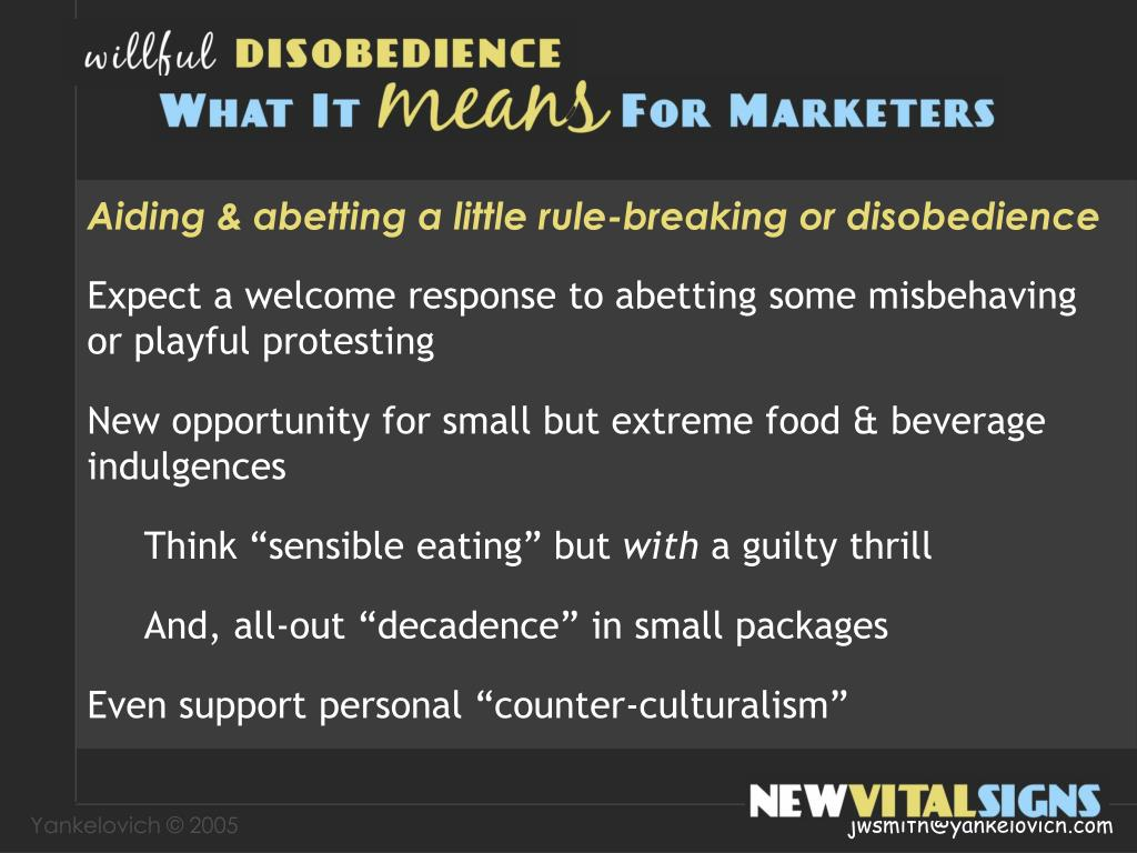 Aiding & abetting a little rule-breaking or disobedience