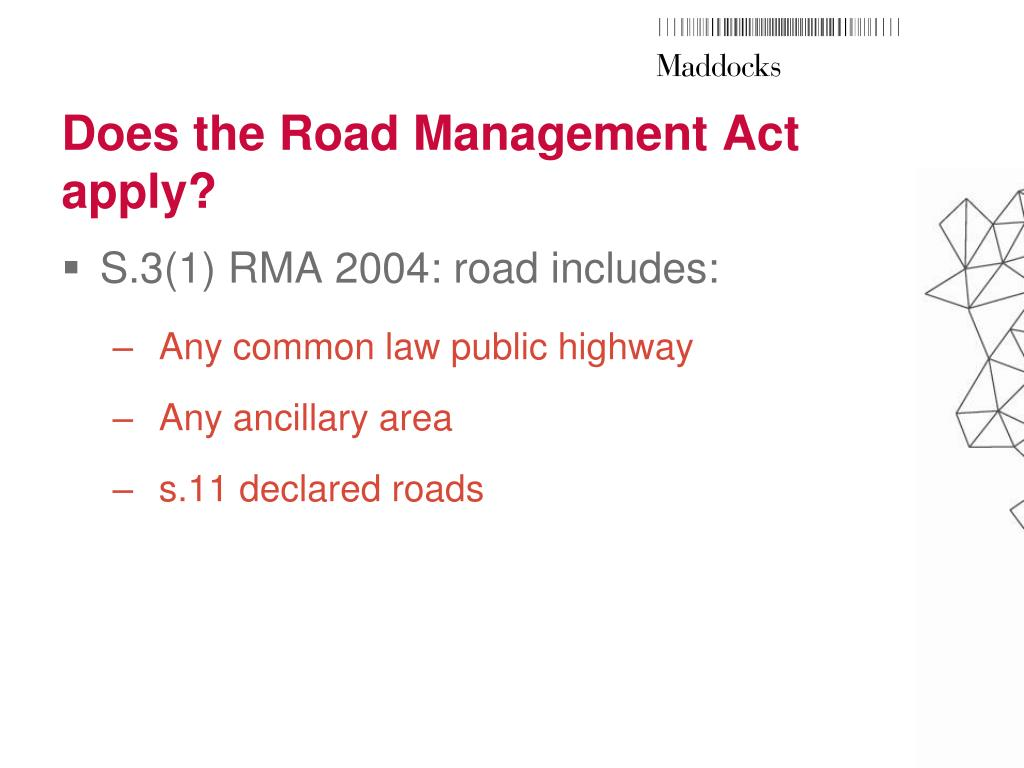 Does the Road Management Act apply?