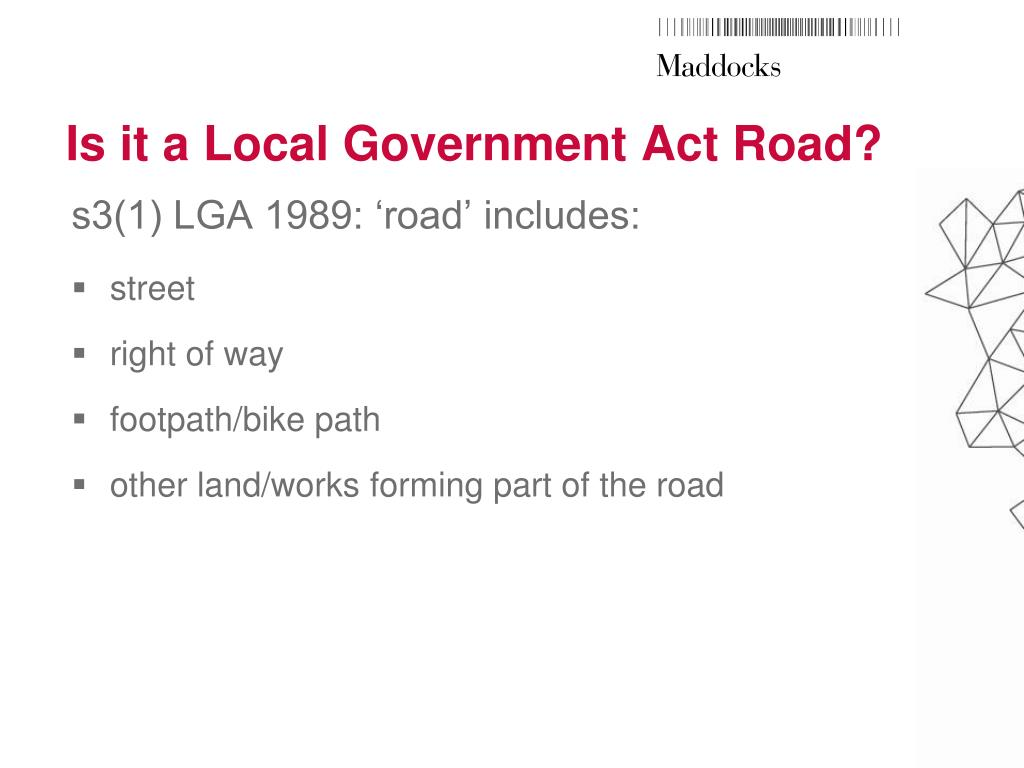 Is it a Local Government Act Road?