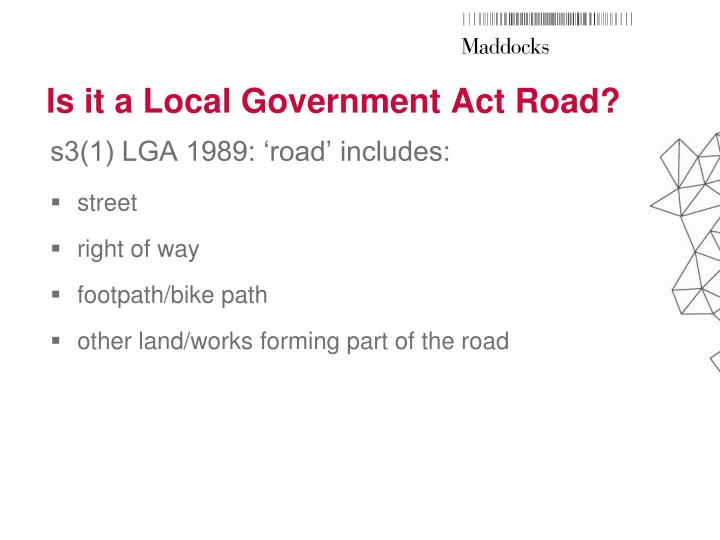 Is it a local government act road