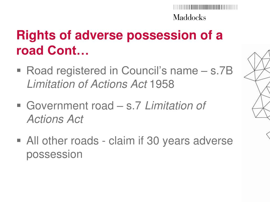 Rights of adverse possession of a road Cont…