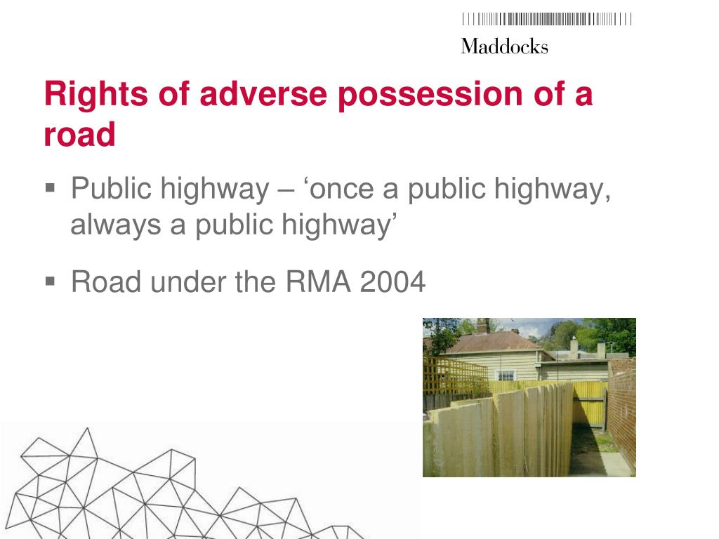 Rights of adverse possession of a road