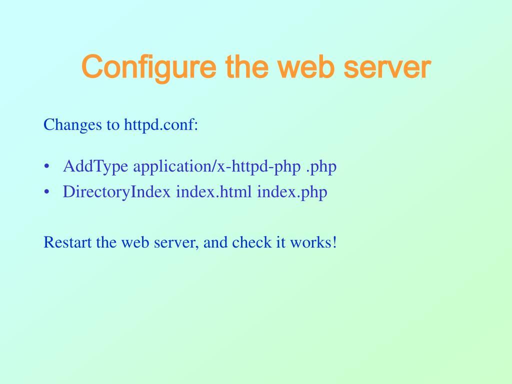Configure the web server