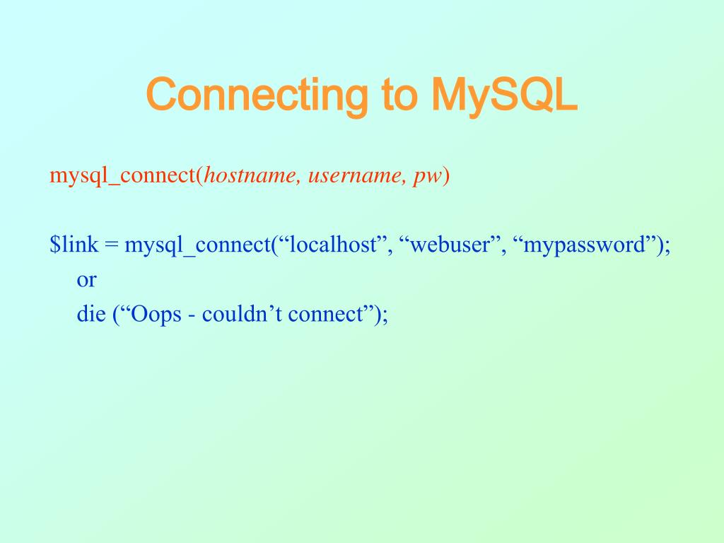 Connecting to MySQL