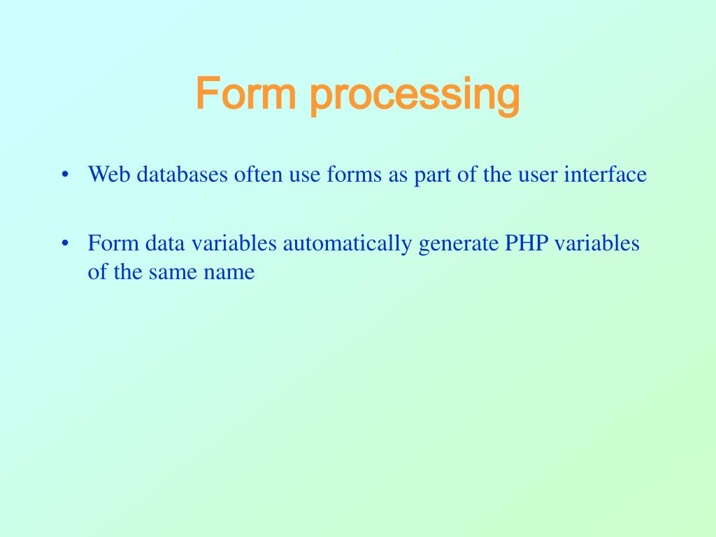 Form processing