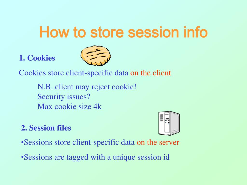 How to store session info