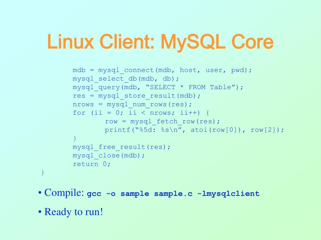 Linux Client: MySQL Core