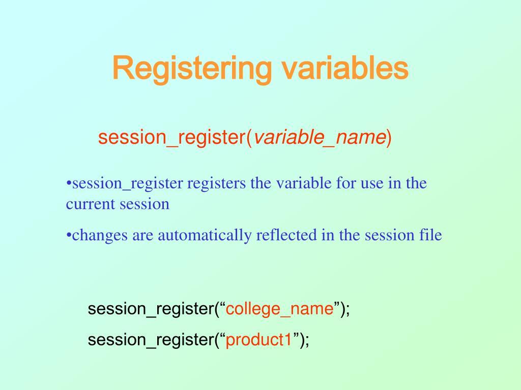 Registering variables