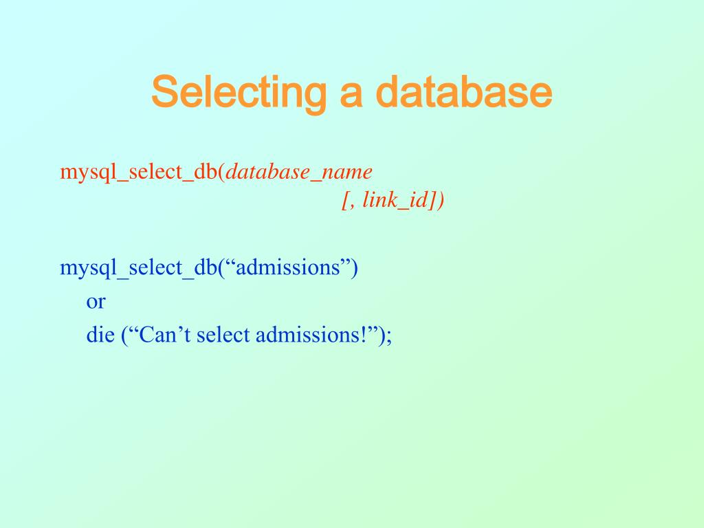 Selecting a database